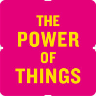 power of things