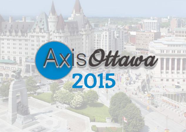 Axis Ottawa 2015