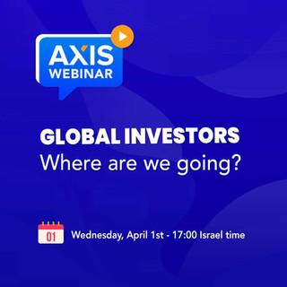 Webinar: Global Investors, Where Are We Going?