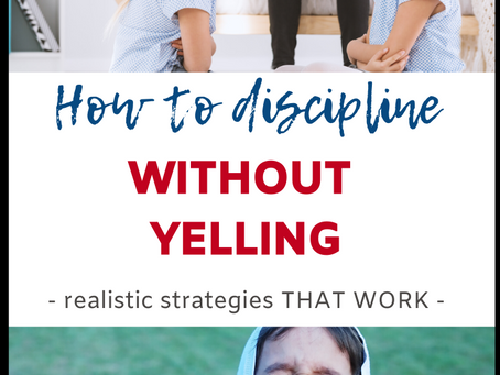 How to Discipline without Yelling    Eclectic Learners