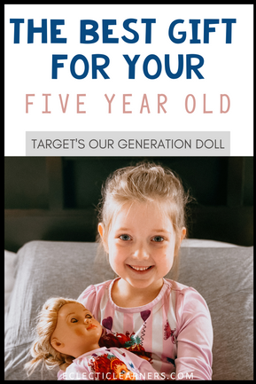 Target's Our Generation Doll - Best Gift for a Five Year Old