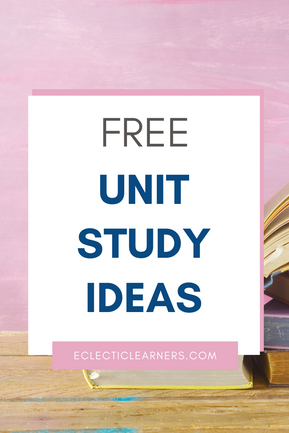 FREE Unit Study Ideas