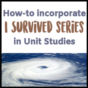 "How to Incorporate ""I Survived"" in Unit Studies - FREE Printable"