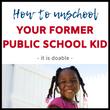 Unschooling Former Public School Kids || Eclectic Learners