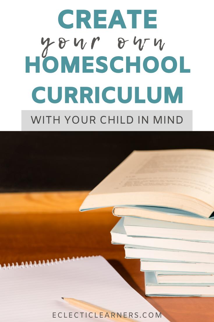 create your own homeschool curriculum