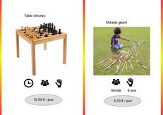 Table d'échec (Ref : Echec025) Plaisir retrouvé avec cette table de jeu composée de pièces d'échec de grande taille.         Mikado (Ref : Mik026) Jeu d'adresse traditionnel de grande taille.  Enlever une à une les baguettes sans faire bouger les autres.