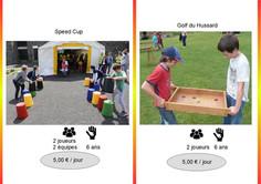 Speed Cup (Réf : Speed055) Qui de vous sera le plus rapide pour remettre par rapport à une carte les sceaux de couleur dans l'ordre ?        Golf des Hussarts (Réf : Golf056) Chaque joueur choisit deux couleurs et prend le jeu par les deux bras. La balle est alors posée sur le jeu.  Ensuite avec force, rapidité et detéermination mettez la balle dans un trou de votre couleur.
