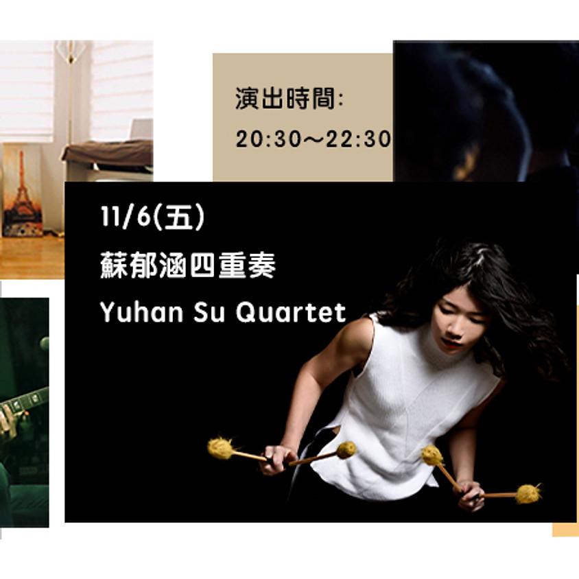 蘇郁涵四重奏 Yuhan Su Quartet