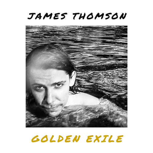"James Thomson - Golden Exile [Limited Edition 12"" Vinyl]"