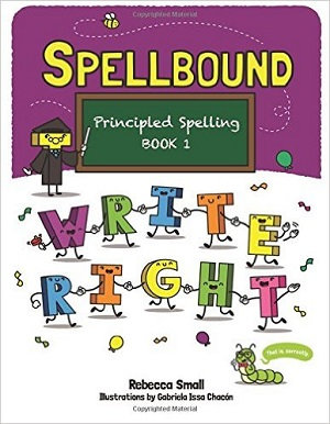 Spellbound: Principled Spelling, Book 1