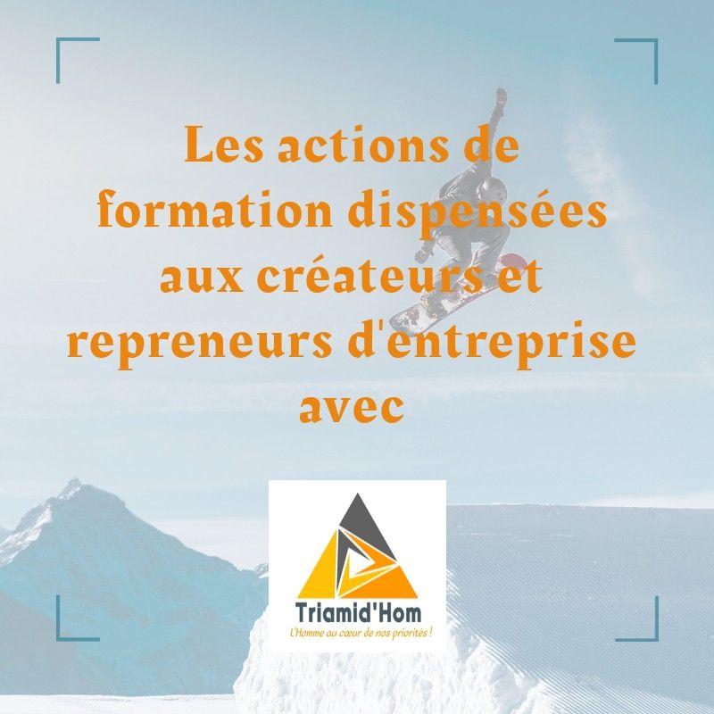 L'accompagnement pour les créateurs et repreneurs d'entreprise avec Triamid'Hom