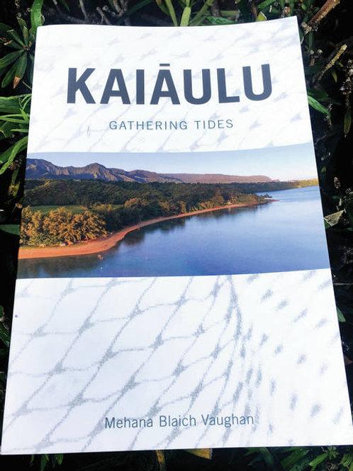 Kaiāulu: Gathering Tides