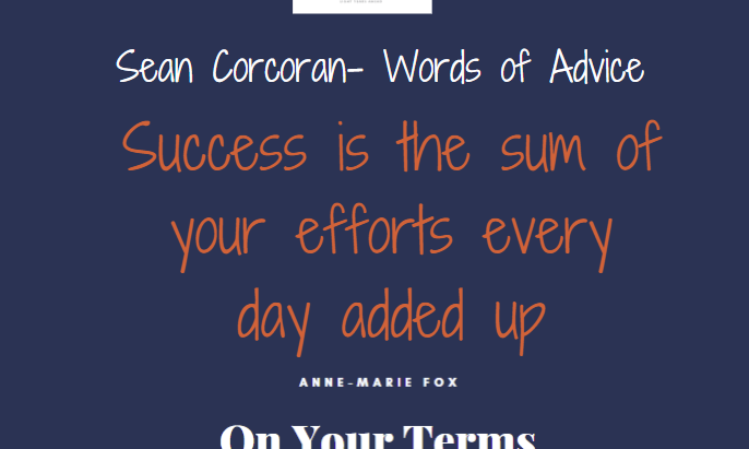 Sean Corcoran – Words of Advice