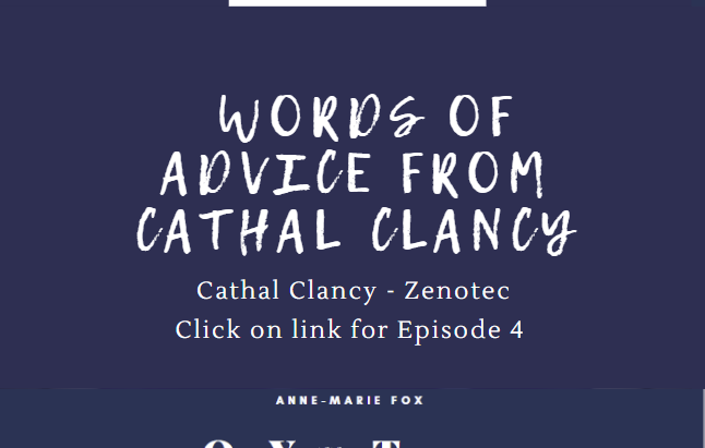 Words of Advice from Cathal Clancy's Podcast