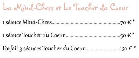 tarif la mind chess et le toucher du coe