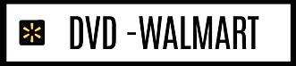 WALMART DVD.png