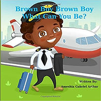Brown Boy, Brown Boy What Can You Be?