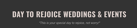 Day To Rejoice Weddings & Events