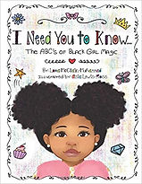I Need You To Know…The ABC's of Black Girl Magic