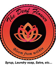 The Deaf Flower Bloom from within: syrups, laundry soaps, salves etc