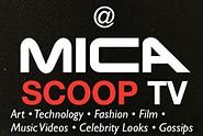 MICA Scoop TV Art. Technology. Fashion. Film. Music Videos. Celebrity Looks. Gossips