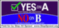 Bob Glaser 16x30 Yes on A No On B Update