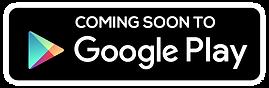 ComingSoontoGooglePlayBadge.png