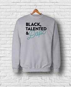 Black, Talented and Dope