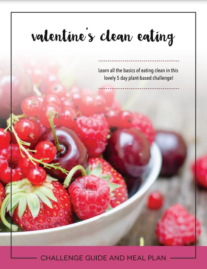 Valentines Clean Eating Challenge