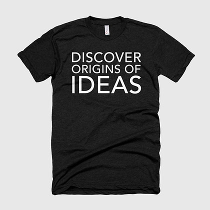 DISCOVER ORIGINS OF IDEAS Tee