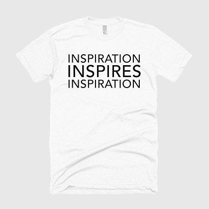INSPIRATION INSPIRES INSPIRATION Tee