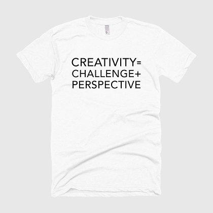 CREATIVITY = CHALLENGE + PERSPECTIVE Tee