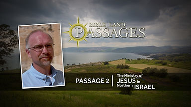 Passage-2-Jesus-Ministry-In-Northern-Isr