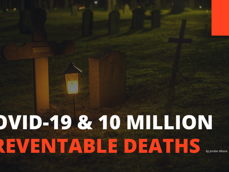 COVID-19 and 10 Million Preventable Deaths