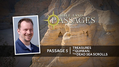 Passage-5-Treasures-of-Qumran-Dewayne-Br