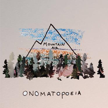 """ONOMATOPOEIA: """"MOUNTAIN AIR""""   Album Review"""