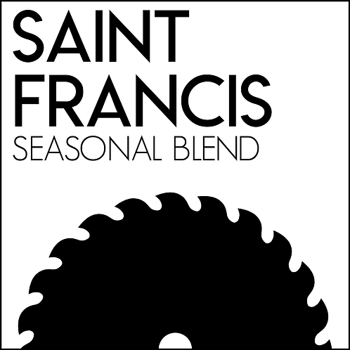 SAINT FRANCIS (Seasonal Blend)
