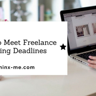 How to Meet Freelance Writing Deadlines