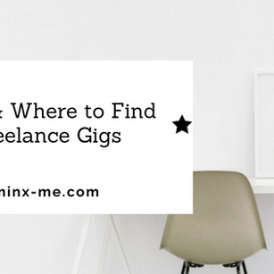 How & Where to Find Freelance Gigs