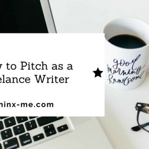 How to Pitch as a Freelance Writer