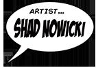 Shad Nowicki, artist