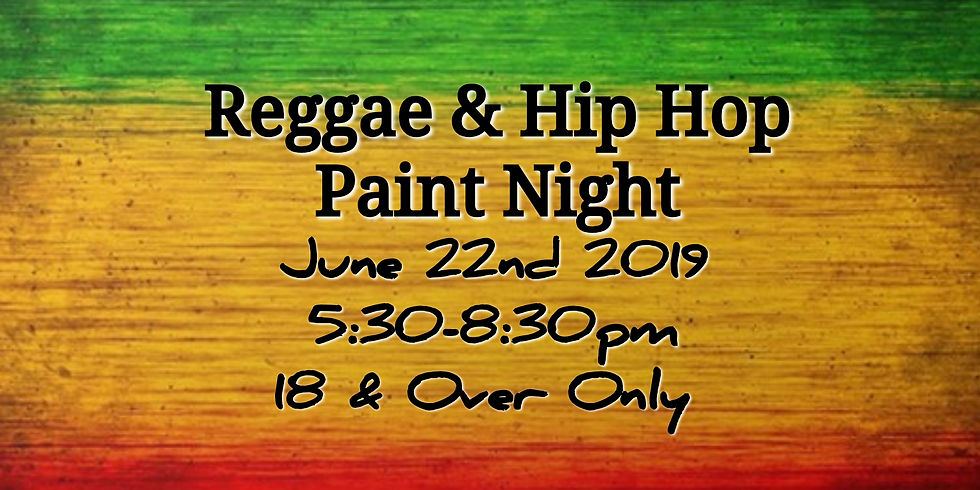 Reggae and Hip Hop Paint Party