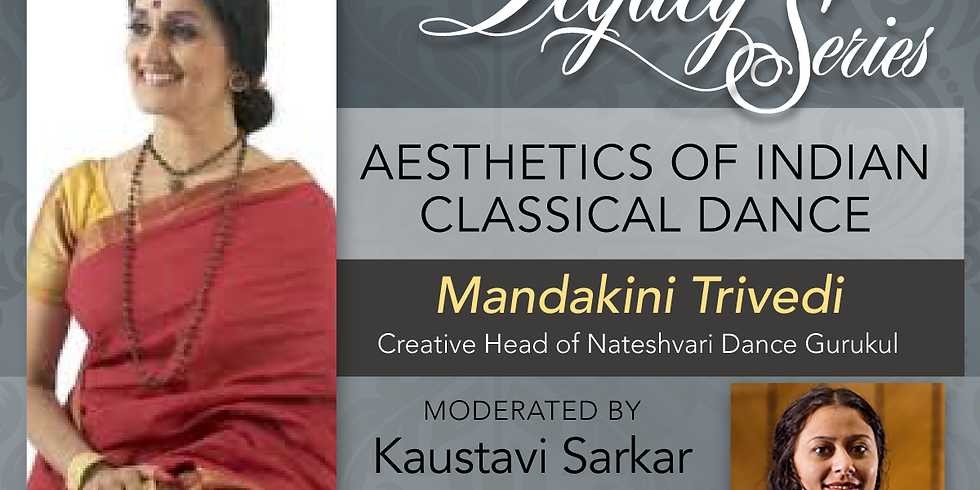 Legacy Series - Aesthetics of Indian Classical Dance