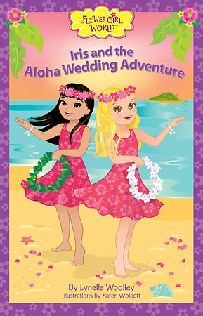 Iris and the Aloha Wedding Adventure is the second chapter book adventure in the Flower Girl World series