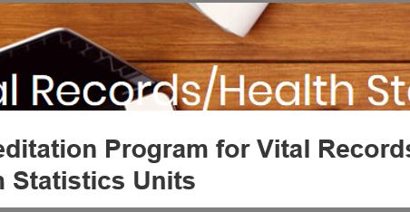 New National Accreditation for Vital Records/Health Statistics Units