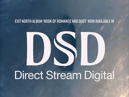 Exit North album 'Book of Romance and Dust' is now available in DSD format