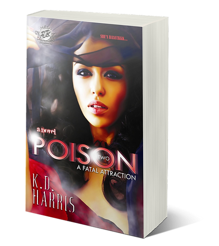 Poison 2 by K.D. Harris