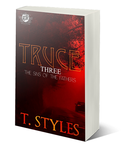 Truce 3: Sins of The Fathers (War 11) by T. Styles