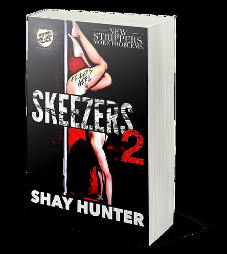 Skeezers 2 By Shay Hunter