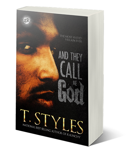 And They Call Me God by T. Styles